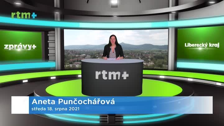 Zprávy z Libereckého kraje, 18. 8. 2021