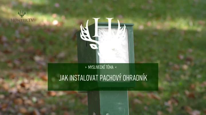 Jak instalovat pachový ohradník?